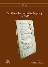 Das Urbar des Hochstifts Augsburg von 1316