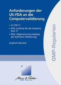 Anforderungen der US-FDA an die Computervalidierung