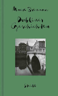 Sämtliche Erzählungen, Band 1: Dubliner Geschichten