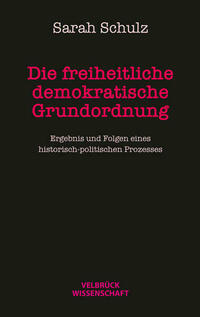 Die freiheitlich demokratische Grundordnung
