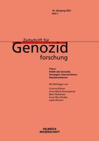 Politik des Genozid: Strategien, Interventionen, Repräsentationen