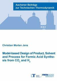 Model-based Design of Product, Solvent and Process for Formic Acid Synthesis from CO² and H²