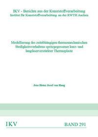 Modellierung des zeitabhängigen thermomechanische Steifigkeitsverhaltens spritzgegossener kurz- und langfaserverstärkter Thermoplaste
