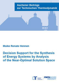 Decision Support for the Synthesis of Energy Systems by Analysis of the Near-Optimal Solution Space