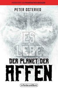 Es lebe der Planet der Affen