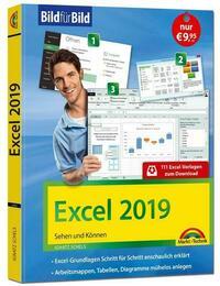 Excel 2019 Bild für Bild erklärt. Komplett in Farbe. Für alle Einsteiger geeignet mit vielen Praxistipps