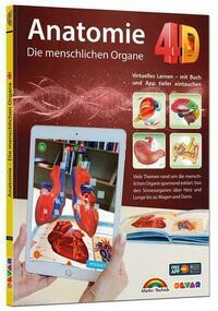 Anatomie 4D - die menschlichen Organe mit APP zum virtuellen Rundgang