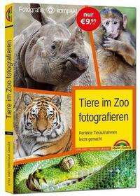 Tiere im Zoo fotografieren