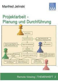 Projektarbeit - Planung und Durchführung