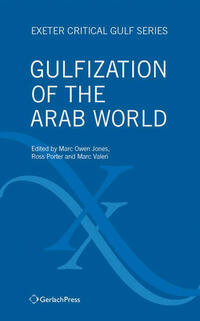 Gulfization of the Arab World