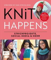 Knit happens – Stricken mit Susi Strickliesel