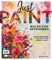 Just paint – Malen zum Entspannen