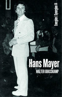 Walter Grasskamp. Hans Mayer