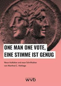 ONE MAN ONE VOTE, EINE STIMME IST GENUG