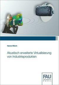 Akustisch erweiterte Virtualisierung von Industrieprodukten