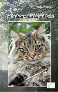 Bloß 'ne Katze - dass ich nicht lache!