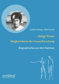 Helge Pross. Wegbereiterin der Frauenforschung