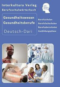 Interkultura Berufsschulwörterbuch für Gesundheitswesen und Gesundheitsberufe