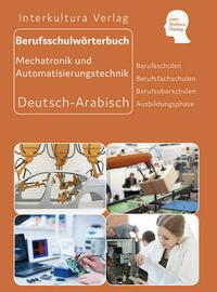 Interkultura Berufsschulwörterbuch für Mechatronik und Automatisierungstechnik