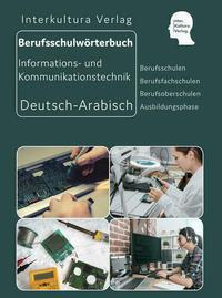 Interkultura Berufsschulwörterbuch für Informations- und Kommunikationstechnik