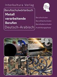Interkultura Berufsschulwörterbuch für Metall verarbeitende Berufen