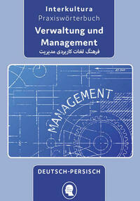 Interkultura Praxiswörterbuch für Verwaltung und Management