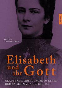 Elisabeth und ihr Gott