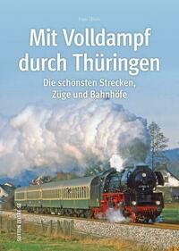 Mit Volldampf durch Thüringen