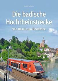 Die badische Hochrheinstrecke
