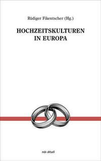 Hochzeitkulturen in Europa
