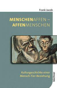 MenschenAffen – AffenMenschen