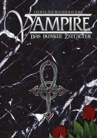 Vampire Das Dunkle Zeitalter Jubiläumsausgabe