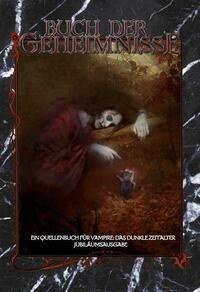 Vampire Das Dunkle Zeitalter - Buch der Geheimnisse