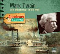 Abenteuer & Wissen: Mark Twain