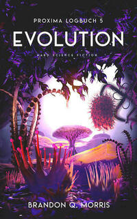 Proxima-Logbuch 5: Evolution