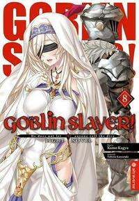 Goblin Slayer! Light Novel 08