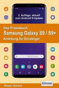 Das Praxisbuch Samsung Galaxy S9 / S9+ -...