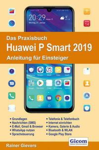 Das Praxisbuch Huawei P Smart 2019 -...