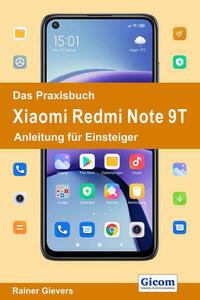 Das Praxisbuch Xiaomi Redmi Note 9T - Anleitung für Einsteiger
