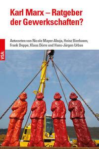 Karl Marx – Ratgeber der Gewerkschaften?