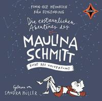 Die erstaunlichen Abenteuer der Maulina...