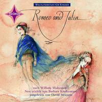 Weltliteratur für Kinder: Romeo und Julia...