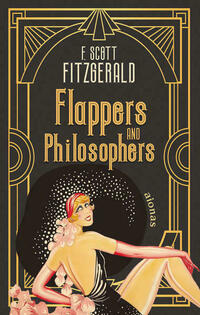 Flappers and Philosophers. F. Scott...