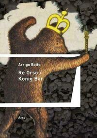 Re Orso – König Bär