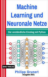Machine Learning und Neuronale Netze