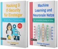 Hacking & IT-Security für Einsteiger + Machine Learning und Neuronale Netze (Hardcover)