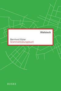 Grammatikübungsbuch Walisisch