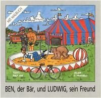Ben, der Bär, und Ludwig, sein Freund