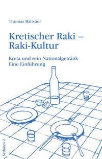 Kretischer Raki - Raki-Kultur
