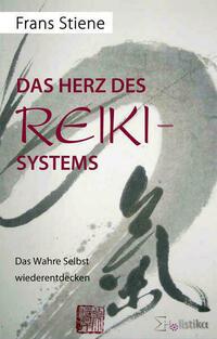 Das Herz des Reiki-Systems